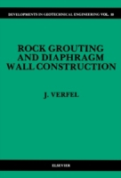 Rock Grouting and Diaphragm Wall Constru