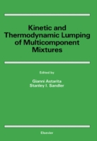 Kinetic and Thermodynamic Lumping of Mul