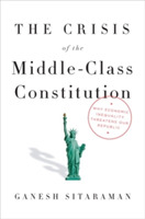 The Crisis Of The Middle-Class Constitut