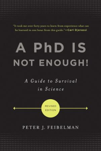 PhD Is Not Enough!
