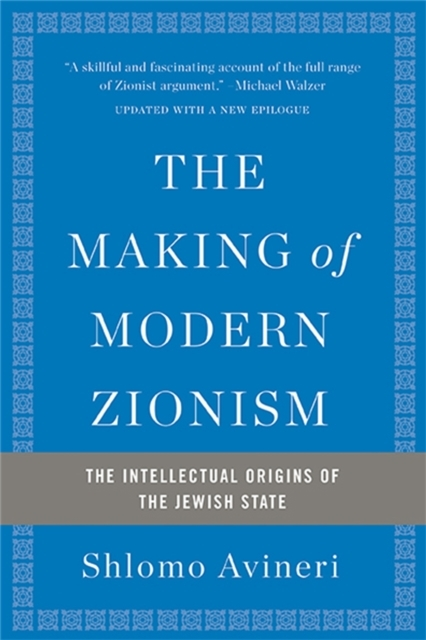 The Making of Modern Zionism, Revised Ed
