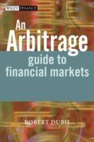 Arbitrage Guide to Financial Markets