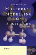 Molecular Modelling for Beginners