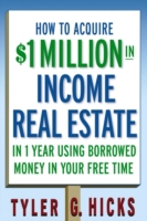 How to Acquire $1-million in Income Real