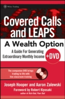 Covered Calls and LEAPS -- A Wealth Opti