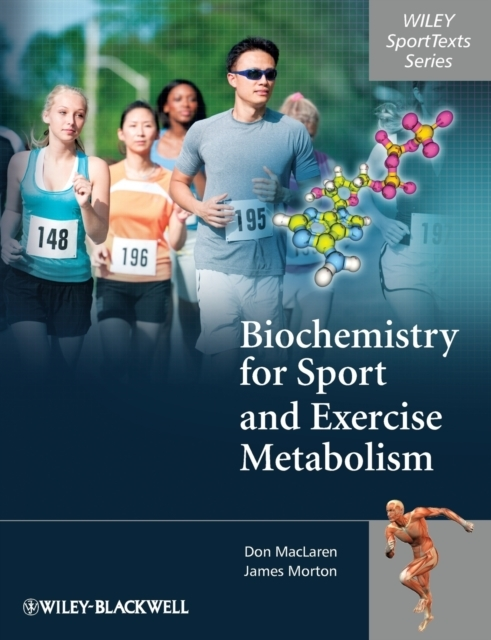 Biochemistry for Sport and Exercise Meta