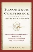 Ignorance, Confidence, and Filthy Rich F