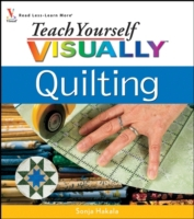 Teach Yourself VISUALLY Quilting