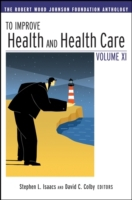 To Improve Health and Health Care Vol XI