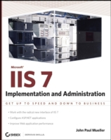 Microsoft IIS 7 Implementation and Admin