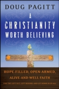 Christianity Worth Believing