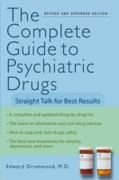 Complete Guide to Psychiatric Drugs