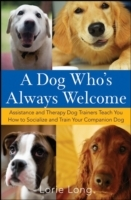 Dog Who's Always Welcome
