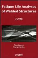 Fatigue Life Analyses of Welded Structur