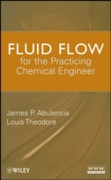Fluid Flow for the Practicing Chemical E