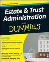 Estate and Trust Administration For Dumm