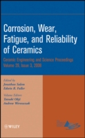 Corrosion, Wear, Fatigue, and Reliabilit
