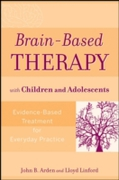 Brain-Based Therapy with Children and Ad