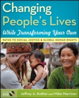 Changing People's Lives While Transformi