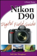 Nikon D90 Digital Field Guide