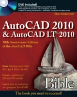 AutoCAD 2010 and AutoCAD LT 2010 Bible