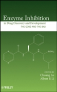 Enzyme Inhibition in Drug Discovery and
