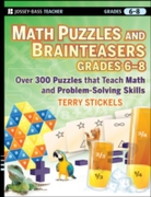 Math Puzzles and Brainteasers, Grades 6-