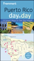 Frommer's Puerto Rico Day by Day