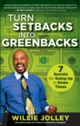Turn Setbacks into Greenbacks