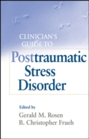 Clinician's Guide to Posttraumatic Stres