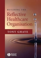 Building the Reflective Healthcare Organ