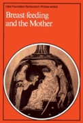 Breast-Feeding and the Mother