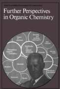 Futher Perspectives in Organic Chemistry