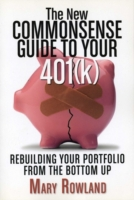 New Commonsense Guide to Your 401(k)
