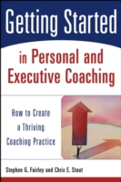 Getting Started in Personal and Executiv