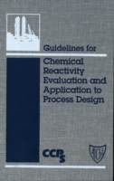 Guidelines for Chemical Reactivity Evalu