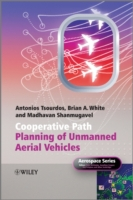 Cooperative Path Planning of Unmanned Ae