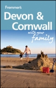 Frommer's Devon and Cornwall With Your F