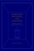 Garden Houses and Privies
