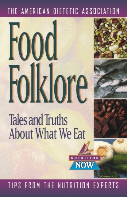 Bilde av Food Folklore - Tales And Truths About W