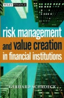 Risk Management and Value Creation in Fi