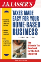 J.K. Lasser's Taxes Made Easy for Your H