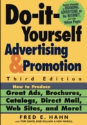 Do-It-Yourself Advertising and Promotion