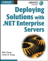 Deploying Solutions with .NET Enterprise