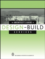 Architect's Guide to Design-Build Servic