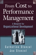 From Cost to Performance Management