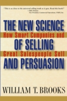 New Science of Selling and Persuasion
