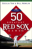 50 Greatest Red Sox Games