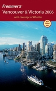 Frommer's Vancouver & Victoria 2006