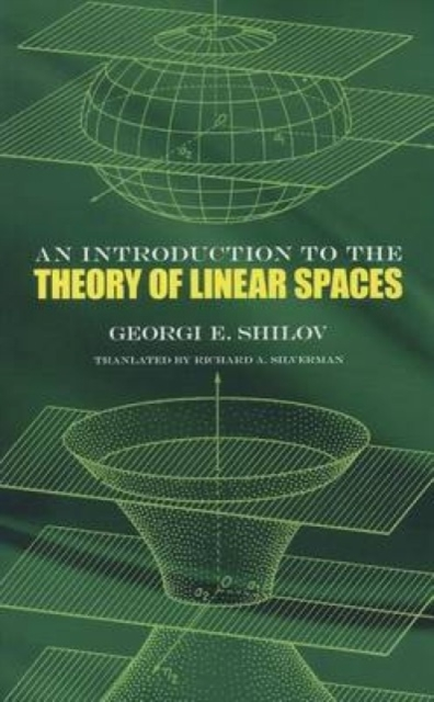 Introduction to the Theory of Linear Spa